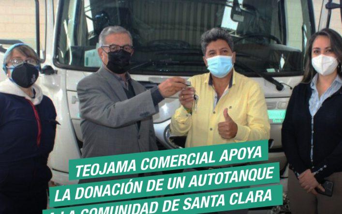 TEOJAMA COMERCIAL APOYA LA DONACIÓN DE UN AUTOTANQUE A COMUNIDAD DE SANTA CLARA